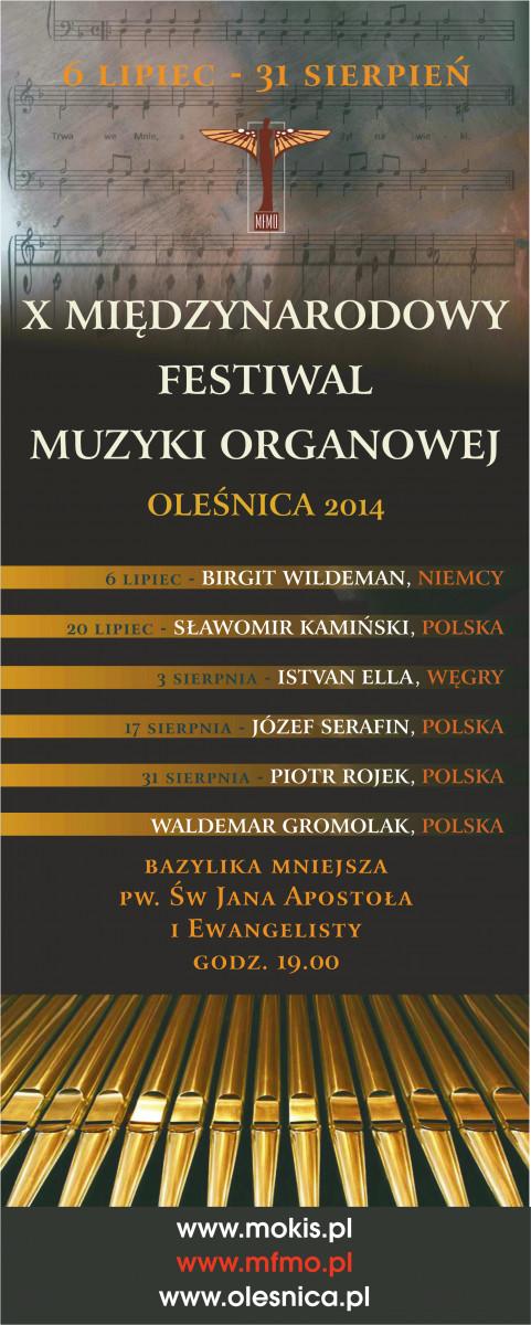 X Międzynarodowy Festiwal Muzyki Organowej - Oleśnica 2014